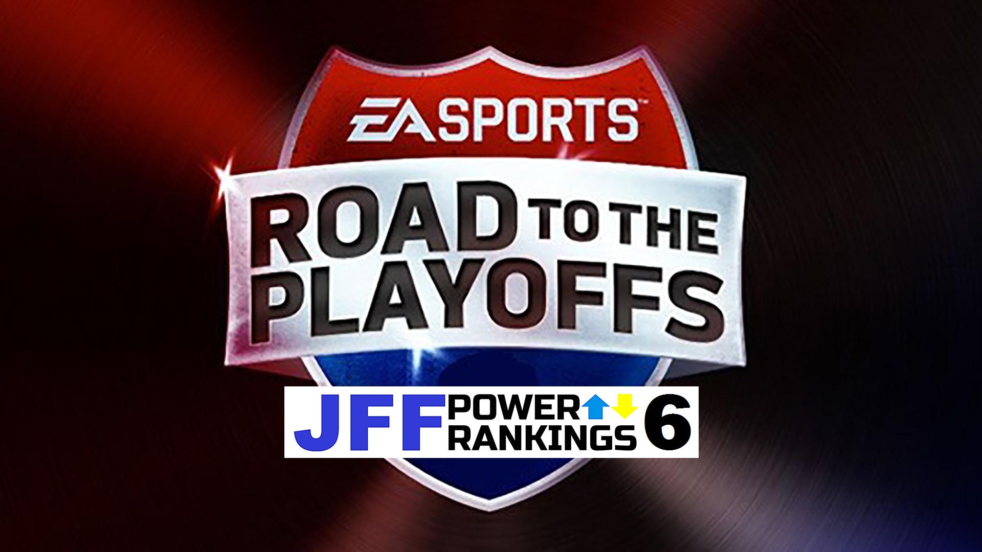 JFF Power Rankings - Installment #6